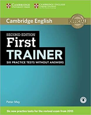 First Certificate Trainer 2Ed. Six Practice Tests no ans + Audio CD