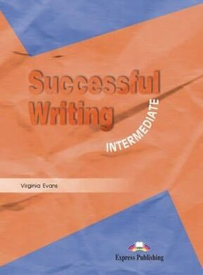 Successful Writing Intermediate. Student's Book. Учебник