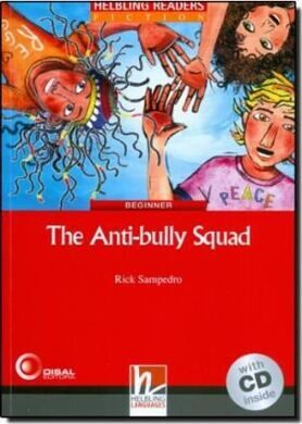 Antibully Squad, The, Bk+D