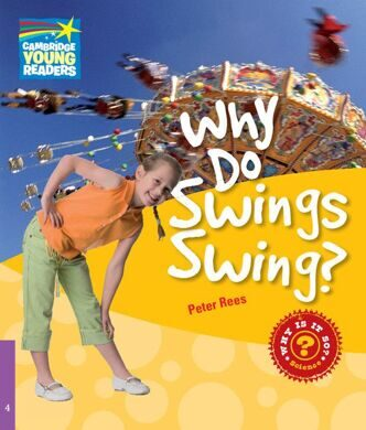 Why Do Swings Swng? L4 Factbook PB