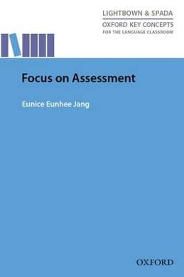 FOCUS ON ASSESSMENT