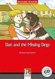 Dan and the Missing Dogs [with CD(x1)] - Fiction
