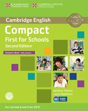 Compact First for Schools  2Ed SB ans +R Rev Exam 2015
