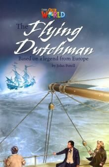 Our World 6: Rdr - The Flying Dutchman (BrE)