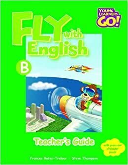 Fly with English B Teacher's Guide
