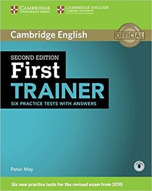 First Certificate Trainer 2Ed. Six Practice Tests with ans + Audio CD