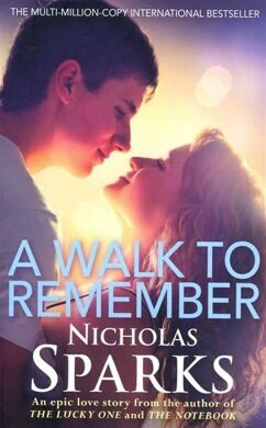 Walk to remember, Sparks, Nicholas