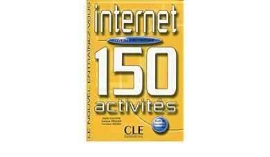 150 INTERNET ACTIVITIES interm livre распродажа  OP!