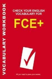 Check Your Eng Vocab for FCE+   Ned