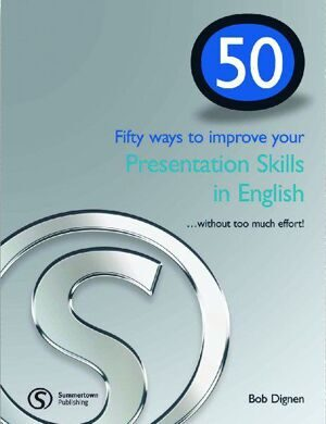 50 Ways To Improve Your Presentation Skills