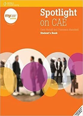 Spotlight On CAE SB (with MyCAE Online Course) Self-Study Version @