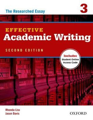 EFFECTIVE ACADEMIC WRITING 2E 3:SB WITH OL ACCESS CODE