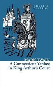 CC: Twain, Mark - A Connecticut Yankee In King Arthur'S Court