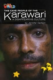 Our World 5: Rdr - Cave People - Karawari Vanishing Culture (BrE)