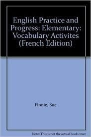 English Practice and Progress : Vocabulary (Elementary)