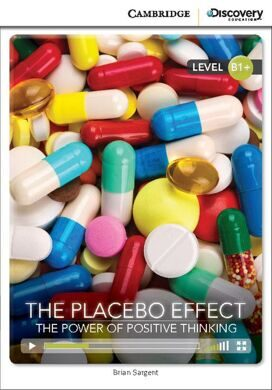 Placebo Effect: Power of Positive Thinking Bk +Online Access